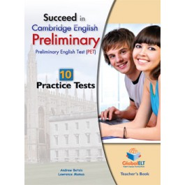 Succeed in Cambridge English Preliminary (PET) - 12 Practice Tests Tests Teacher's Book