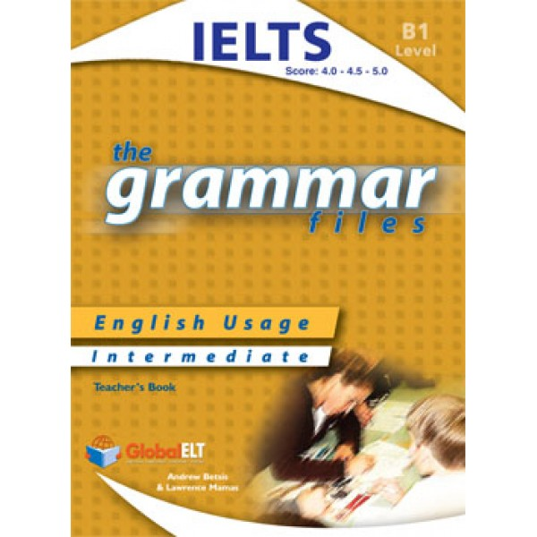 Grammar Files B1 Teacher's Book