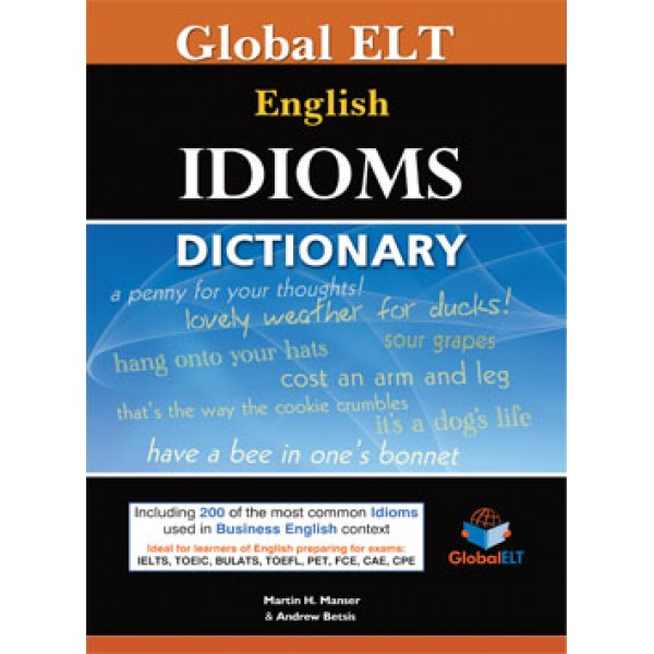 Global ELT Idioms Dictionary