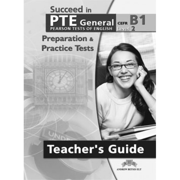 Succeed in PTE Level 2 - B1  10 Complete Practice Tests Self-Study Edition