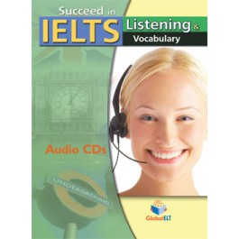 Succeed in IELTS - Listening & Vocabulary Audio CDs