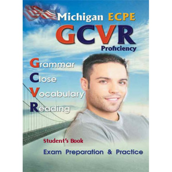 Michigan (CAMLA) ECPE GCVR Teacher's Book