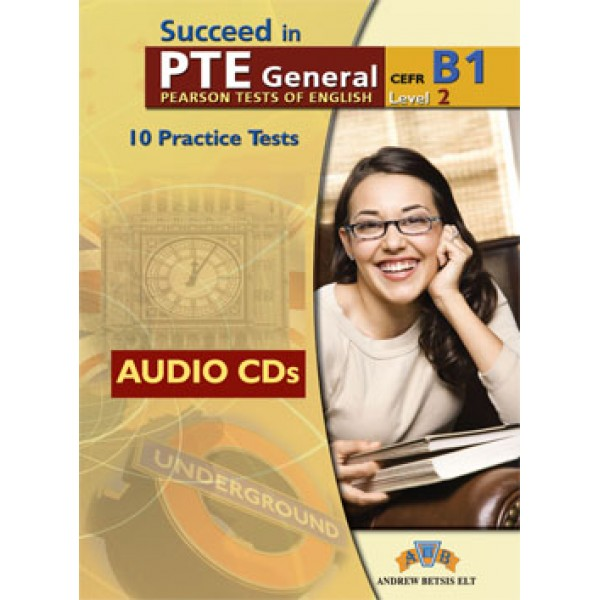 Succeed in PTE Level 2 - B1  10 Complete Practice Tests Audio CDs