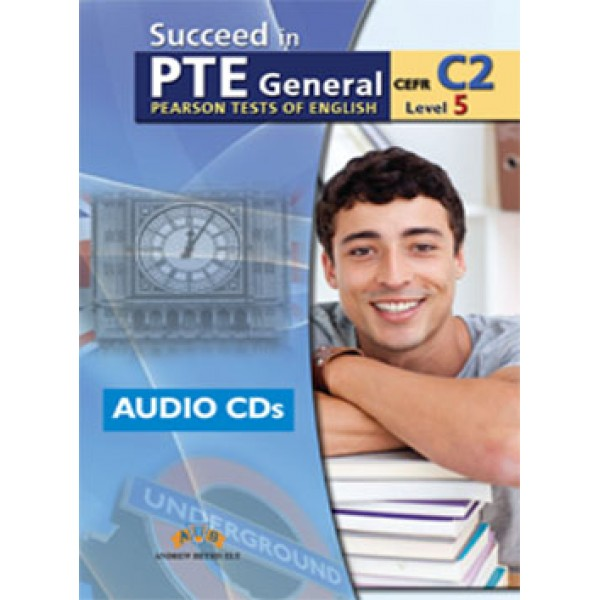 Succeed in PTE Level C2  9 Complete Practice Tests Audio CDs