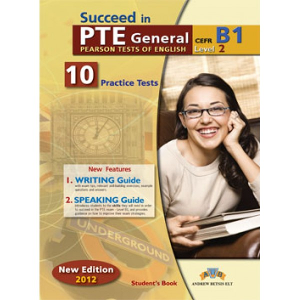 Succeed in PTE Level 2 - B1  10 Complete Practice Tests Student's Book