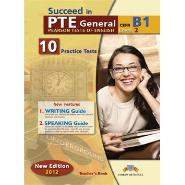 Succeed in PTE Level 2 - B1  10 Complete Practice Tests Teacher's Book
