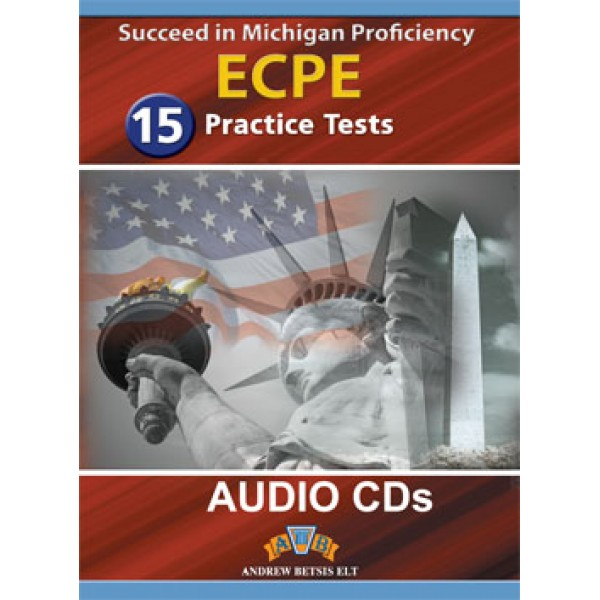 Succeed in the Michigan ECPE - 15 Practice Tests CDs