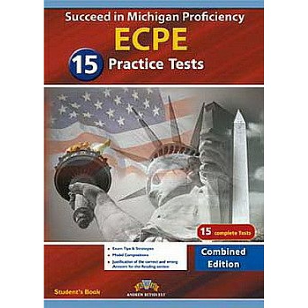 Succeed in the Michigan ECPE - 15 Practice Tests Self-Study Edition