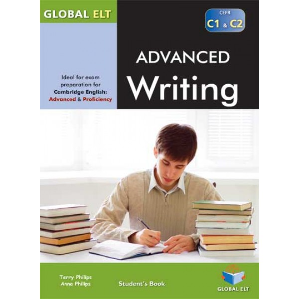 Advanced Writing - CEFR Levels C1 & C2 - Self-study Edition