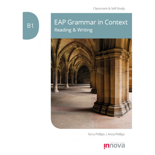 EAP Grammar in Context: Reading & Writing – B1 Student's book