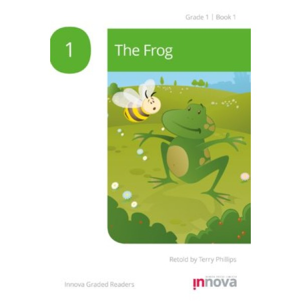 Innova - Young Learners - Graded Reader - The Frog - Grade 1