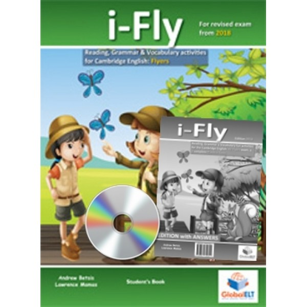 Cambridge YLE -  i-FLY - 2018 Format - Student's Edition with CD & Answers Key
