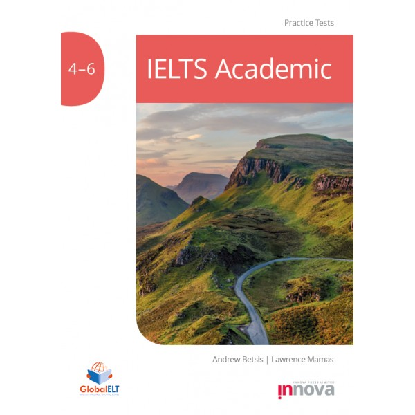 IELTS Academic Practice Tests 4-6 Student's book with Downloadable Audio and Answers