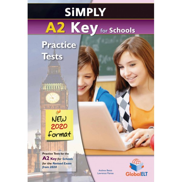 Simply A2 Key for Schools - 8 Practice Tests for the Revised Exam from 2020 - Overprinted Edition with answers