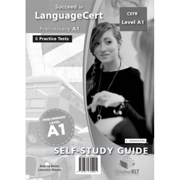 Succeed in LanguageCert Preliminary CEFR Level A1 Self-Study Edition
