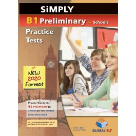 Simply B1 Preliminary for Schools - 8 Practice Tests for the Revised Exam from 2020 - Student's book