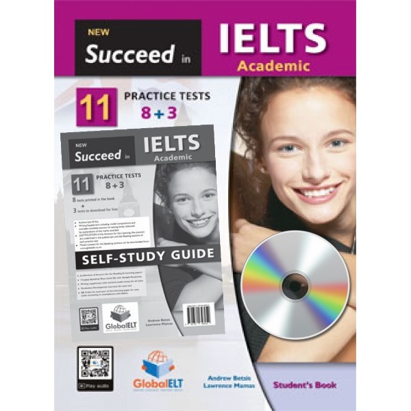 Succeed in IELTS Academic - 11 (8+3) Practice Tests Self-Study Edition