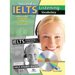 Succeed in IELTS - Listening & Vocabulary Self-Study Edition