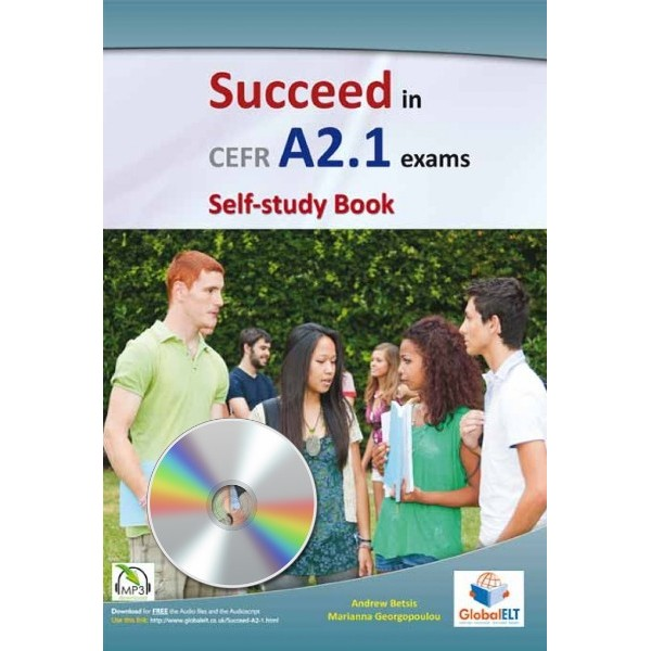 Succeed in CEFR Level A2.1 Exams - Self-study Edition with Audio CD