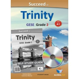 Succeed in Trinity GESE Grade 2 - CEFR Level A1  Self-study edition
