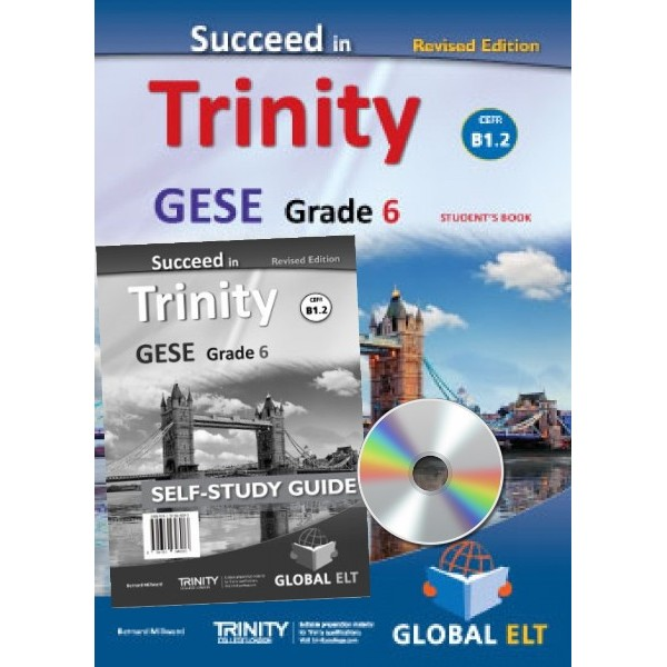 Succeed in Trinity GESE Grade 6 - CEFR Level B1.2  Revised Edition - Self-Study Edition