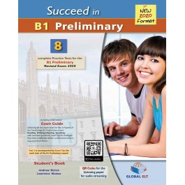 Succeed in Cambridge English B1 Preliminary - 8 Practice Tests for the Revised Exam from 2020 - Audio CDs