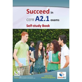 Succeed in CEFR Level A2.1 Exams - Self-study book