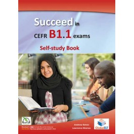 Succeed in CEFR Level B1.1 Exams - Self-study Edition with Audio CD