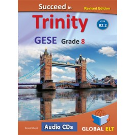 Succeed in Trinity GESE Grade 8 - CEFR Level B2.2 - Revised Edition - Audio CD