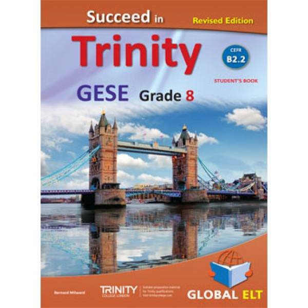 Succeed in Trinity GESE Grade 8 CEFR Level B2.2 - Revised Edition - Student's book