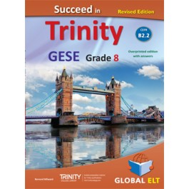 Succeed in Trinity GESE Grade 8 CEFR Level B2.2 - Revised Edition - Teacher's book Overprinted edition