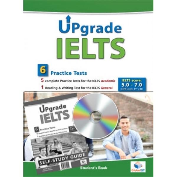 UPGRADE IELTS - 5 IELTS Academic Tests & 1 IELTS General Test Self-Study Edition