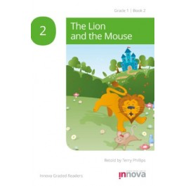 Innova - Young Learners - Graded Reader -  The Lion and the Mouse  - Grade 1