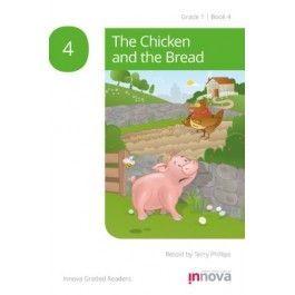 Innova - Young Learners - Graded Reader - The Chicken and the Bread - Grade 1