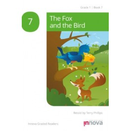 Innova - Young Learners - Graded Reader - The Fox and the Bird - Grade 1