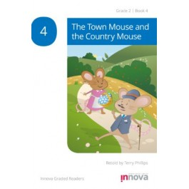 Innova - Young Learners - Graded Reader -The Town Mouse and the Country Mouse - Grade 2