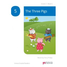 Innova - Young Learners - Graded Reader - The Three Pigs - Grade 2