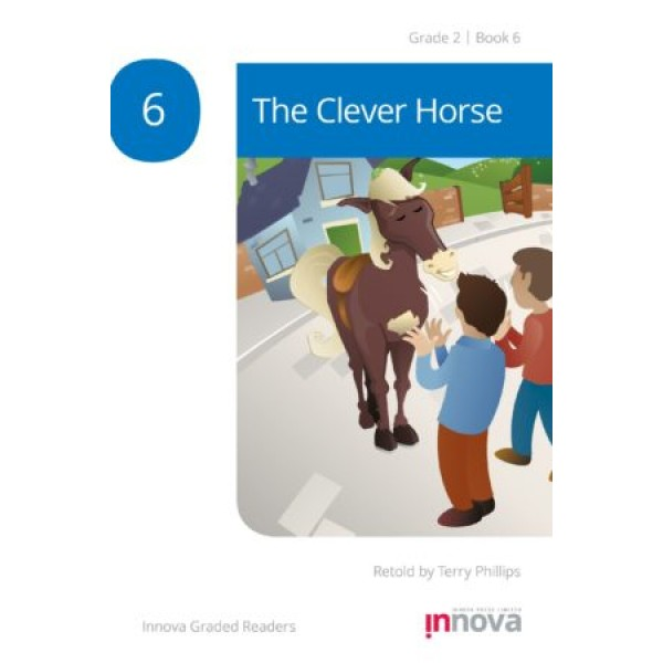 Innova - Young Learners - Graded Reader - The Clever Horse - Grade 2