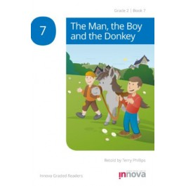 Innova - Young Learners - Graded Reader - The Man, the Boy and the Donkey - Grade 2