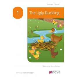 Innova - Young Learners - Graded Reader - The Ugly Duckling - Grade 4