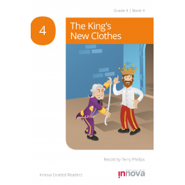Innova - Young Learners - Graded Reader - The King's New Clothes - Grade 4