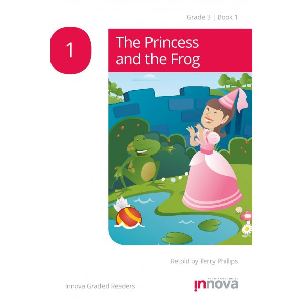 Innova - Young Learners - Graded Reader - The Princess and the Frog - Grade 3