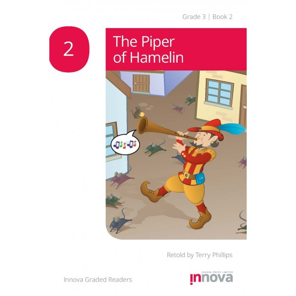 Innova - Young Learners - Graded Reader - The Piper of Hamelin - Grade 3