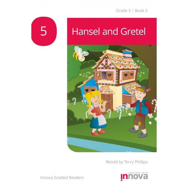 Innova - Young Learners - Graded Reader - Hansel and Gretel - Grade 3