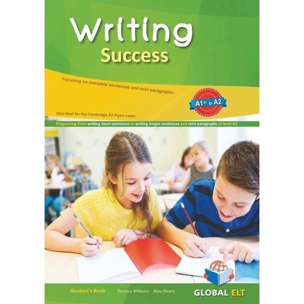 Writing Success: A1+ to A2 Overprinted Edition with answers Writing