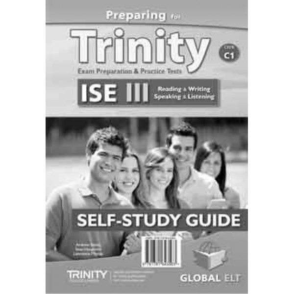 Preparing for Trinity-ISE III - CEFR C1 Self-Study Edition