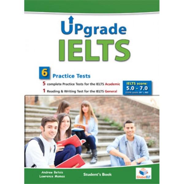 UPGRADE IELTS - 5 IELTS Academic Tests & 1 IELTS General Test Student's Book