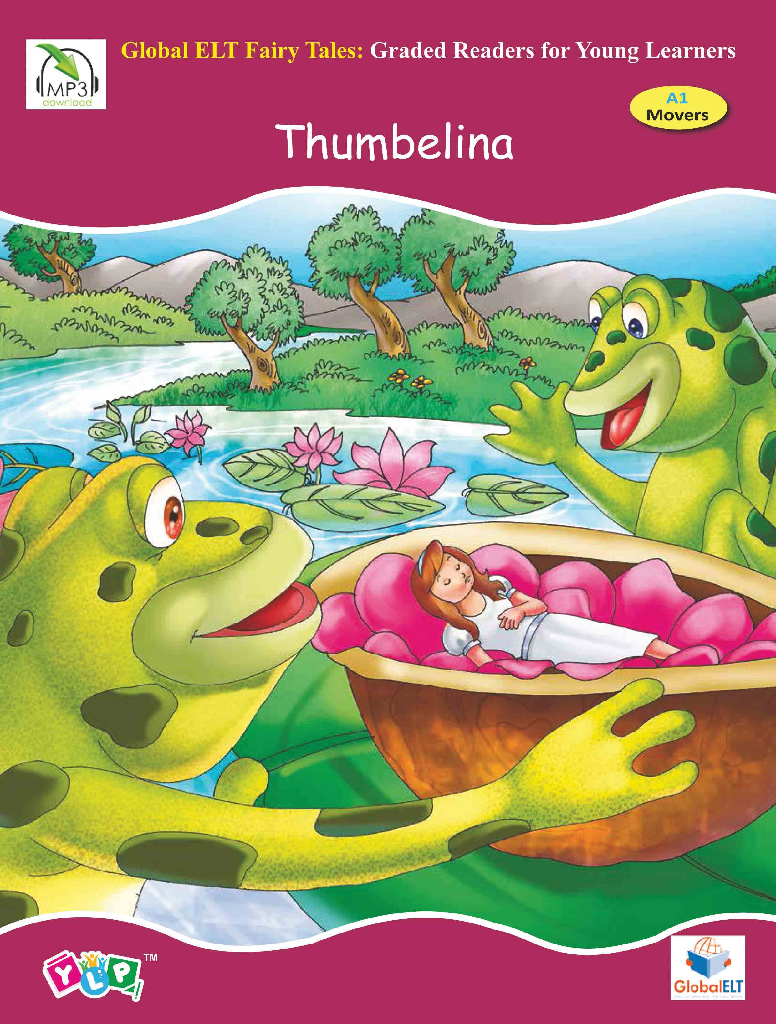 Fairy Tales Graded Reader - Thumbelina - Level A1 Movers
